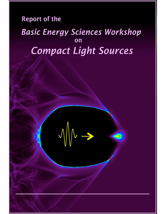 Cover image of 2010 Report of the Basic Energy Sciences Workshop on Compact Light Sources