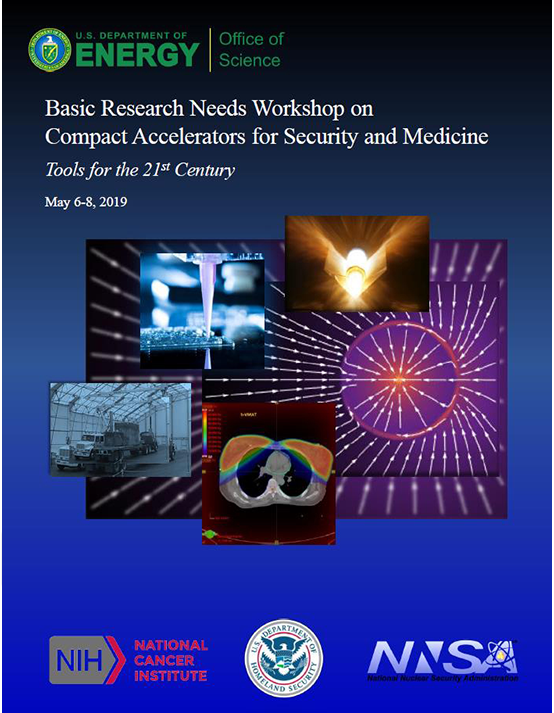 Cover image of 2018 Basic Research Needs Workshop on Compact Accelerators for Security and Medicine